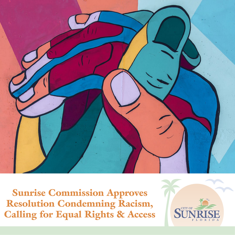 Sunrise Commission Approves Resolution Condemning Racism, Calling for Equal Rights & Access